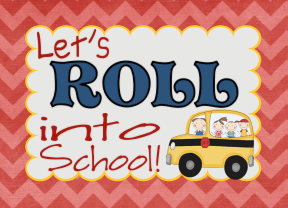 Let's Roll into School Printable