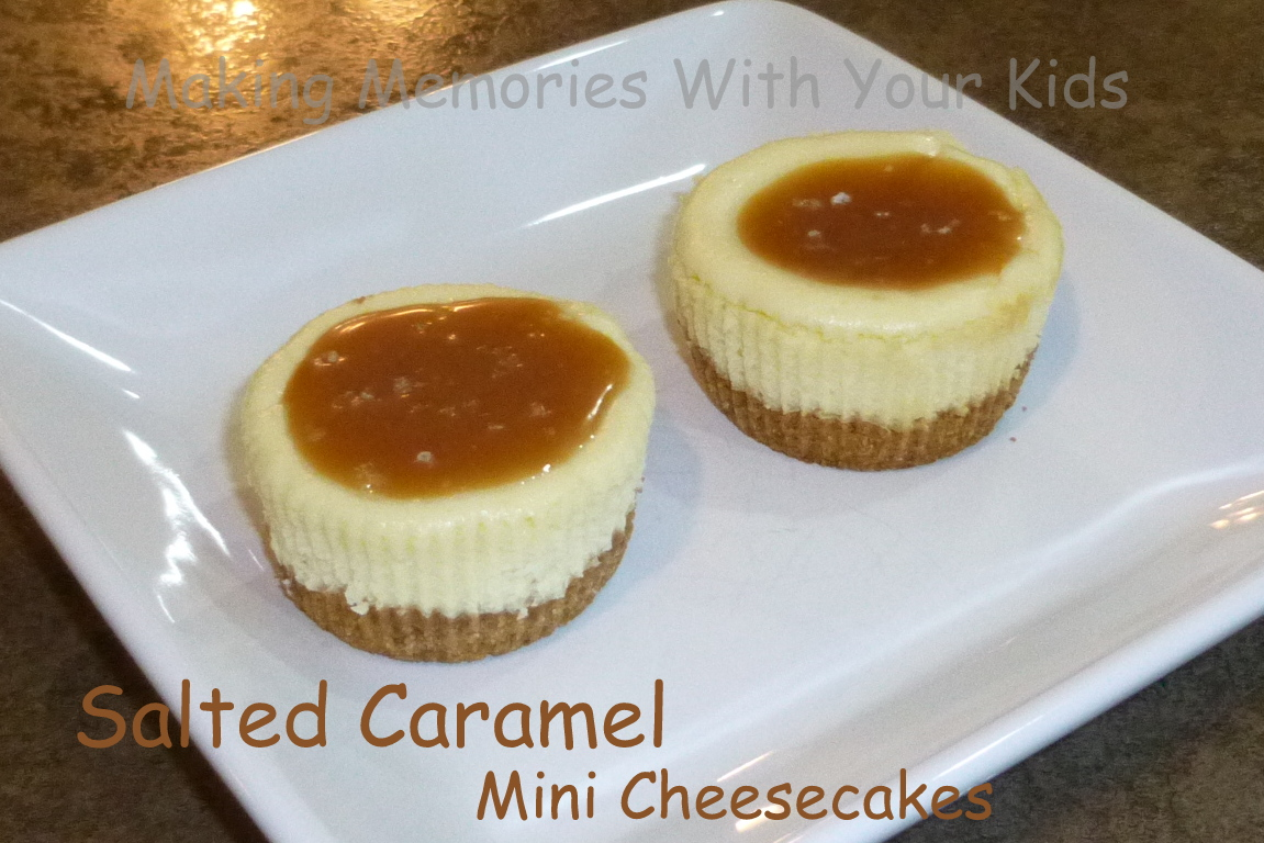 Salted Caramel Mini Cheesecake - Making Memories With Your Kids