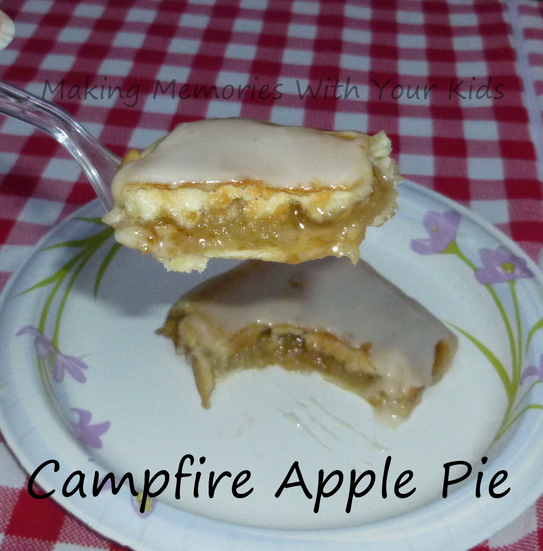 campfire apple pies   making memories with your kids