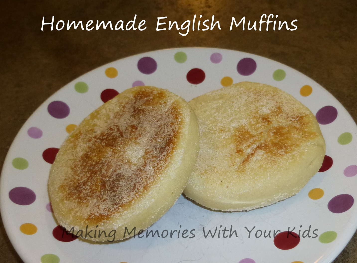 Homemade English Muffins (in a Bread Machine) - Making Memories With ...