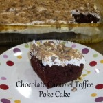 chocolate caramel toffee poke cake
