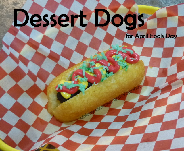 Dessert Dogs - Fun Food for April Fools Day