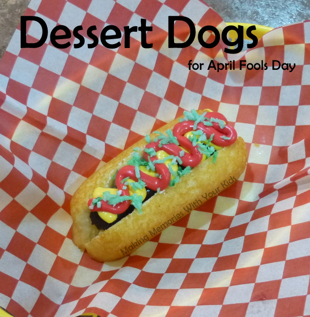 Fun Food for April Fools Day - Dessert Dogs