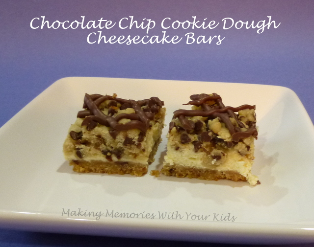 Chocolate Chip Cookie Dough Cheesecake Bars - Making Memories With ...