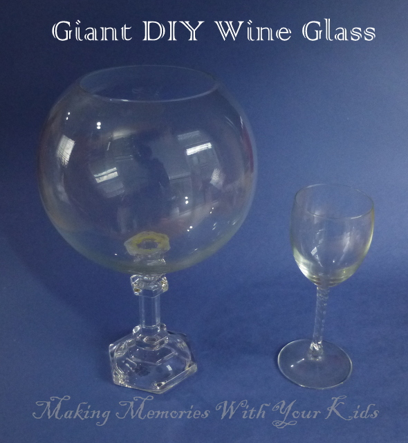 Giant DIY Wine Glass