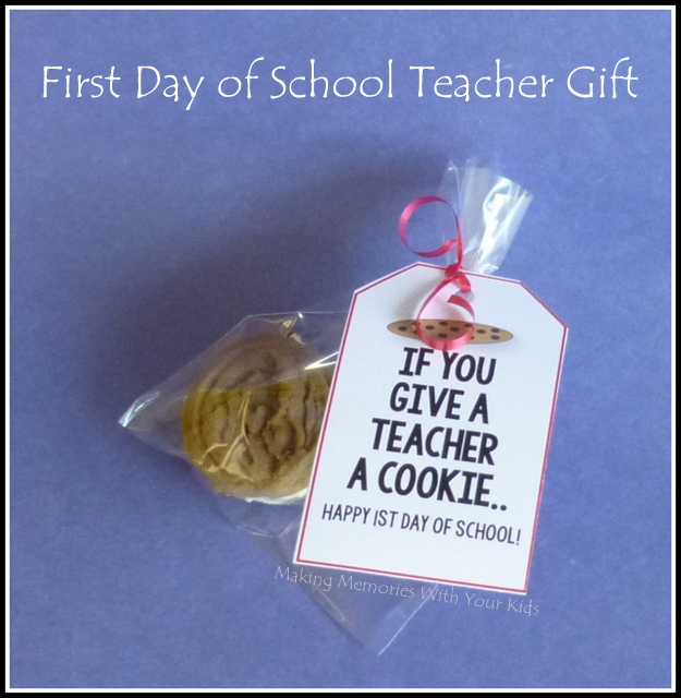 First Day of School Teacher Gift - If You Give a Teacher a Cookie (with printable)