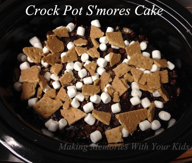 Crock Pot Smores Cake Making Memories With Your Kids