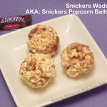 Snickers Popcorn Balls or Snickers Wads