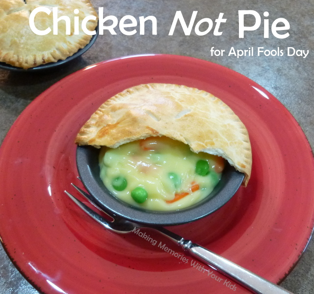 Chicken NOT Pie for April Fool's Day - Fun Food