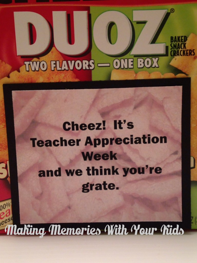 http://makingmemorieswithyourkids.com/wp-content/uploads/2015/05/Cheez-It-Teacher-Appreciation-Tag.pdf