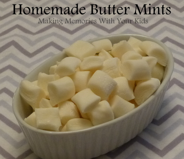 Homemade Butter Mints or Dinner Mints
