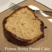 Peanut Butter Pound Cake with a Chocolate Peanut Butter Ganache