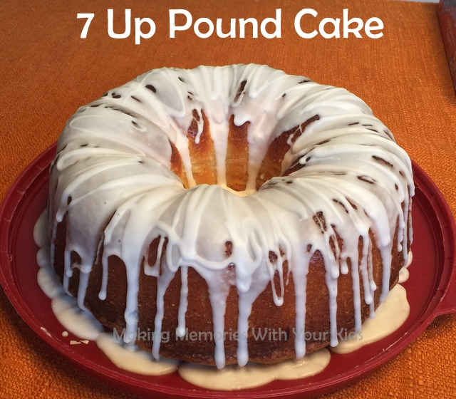 7-Up Pound Cake - Making Memories With Your Kids