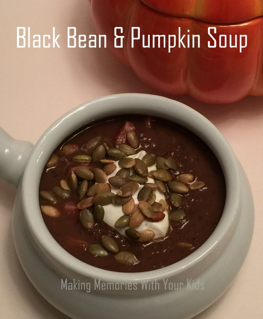 Pumpkin and Black Bean Soup - Making Memories With Your Kids