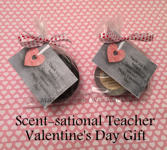 Scent-sational Teacher Valentine's Day Gift Idea with Printable